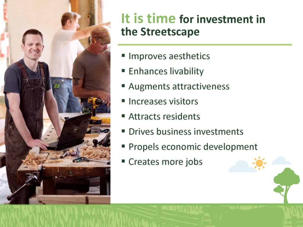 It is time for invesment in the Streetscape