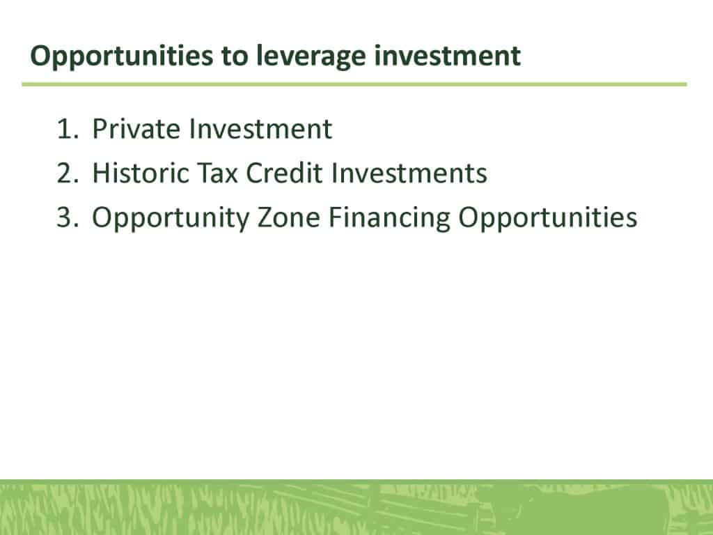 Opportunities to leverage investment